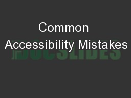Common Accessibility Mistakes