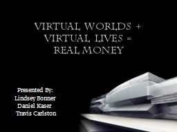 Virtual Worlds    Virtual Lives = PowerPoint PPT Presentation