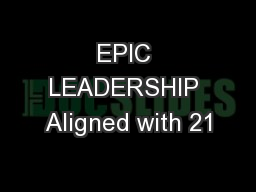 EPIC LEADERSHIP Aligned with 21