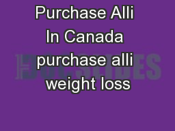 Purchase Alli In Canada purchase alli weight loss