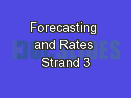 Forecasting and Rates Strand 3