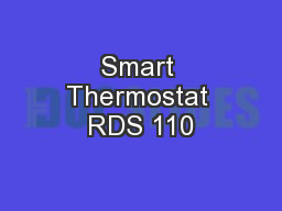 Smart Thermostat RDS 110 PowerPoint PPT Presentation