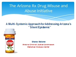 A Multi-Systemic Approach for Addressing Arizona�s �Silent Epidemic�