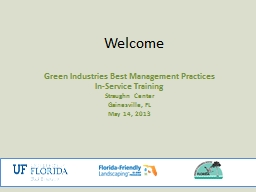 Welcome Green Industries Best Management Practices