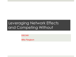 Leveraging Network Effects