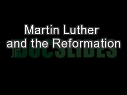 Martin Luther and the Reformation PowerPoint PPT Presentation
