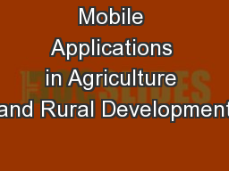Mobile Applications in Agriculture and Rural Development