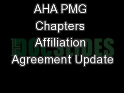 AHA PMG Chapters Affiliation Agreement Update