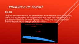 The principle of flight  Drag