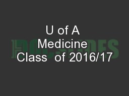 U of A Medicine Class  of 2016/17