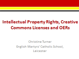 Intellectual Property Rights, Creative Commons Licenses and