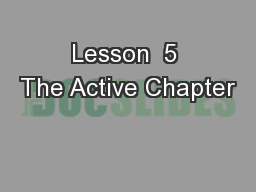 Lesson  5 The Active Chapter