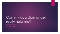 Can my guardian angel really help me?