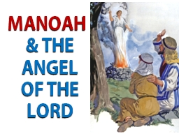 MANOAH  & THE ANGEL OF THE LORD