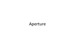 Aperture Depth of Field Depth of Field (DOF) is the front-to-back zone of a photograph in which the