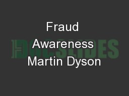 Fraud Awareness Martin Dyson