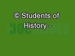 © Students of History - PowerPoint PPT Presentation