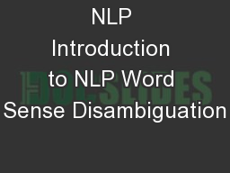 NLP Introduction to NLP Word Sense Disambiguation