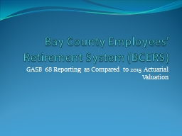 Bay County Employees' Retirement System (BCERS)