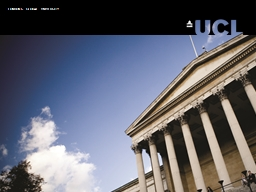 This session: Learn about Support Services at UCL PowerPoint PPT Presentation