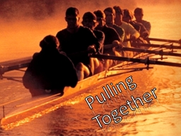 Pulling Together Don't Use