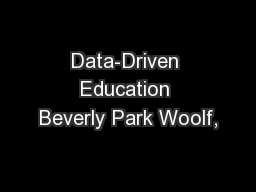 Data-Driven Education Beverly Park Woolf,