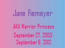 Jane Fiemeyer AKA Warrior Princess