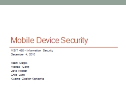 Mobile Device Security MSIT 458 -