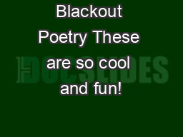 Blackout Poetry These are so cool and fun!