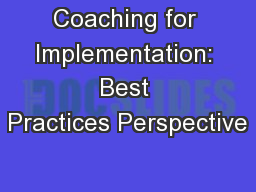 Coaching for Implementation: Best Practices Perspective