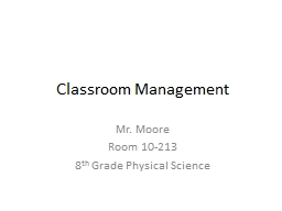 Classroom Management Mr. Moore
