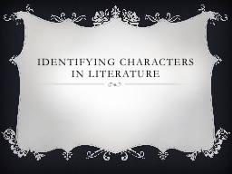 Identifying  Characters PowerPoint PPT Presentation