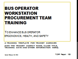 Bus Operator Workstation procurement