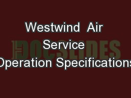 Westwind  Air Service Operation Specifications