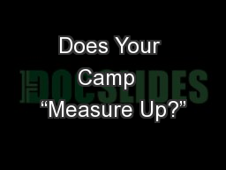 "Does Your Camp  ""Measure Up?"""