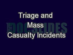Triage and Mass Casualty Incidents