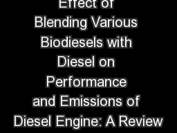 Effect of Blending Various Biodiesels with Diesel on Performance and Emissions of Diesel Engine: A Review