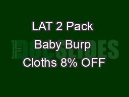 LAT 2 Pack Baby Burp Cloths 8% OFF