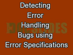 Automatically Detecting Error Handling Bugs using Error Specifications