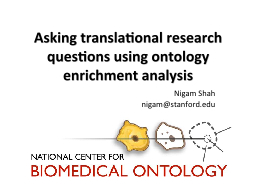 Asking translational research questions using ontology enrichment analysis