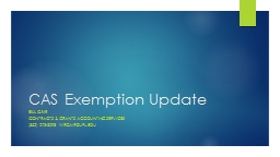 CAS Exemption Update Bill