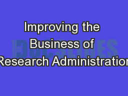 Improving the Business of Research Administration