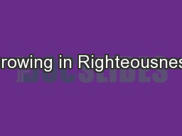 Growing in Righteousness