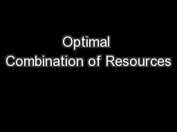 Optimal Combination of Resources PowerPoint Presentation, PPT - DocSlides