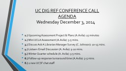 UC DIG REF CONFERENCE CALL