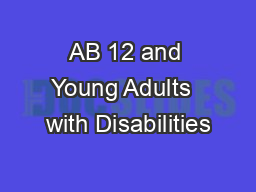 AB 12 and Young Adults  with Disabilities