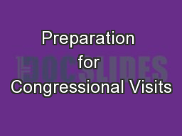 Preparation for Congressional Visits