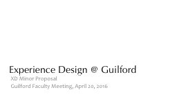Experience Design @ Guilford PowerPoint PPT Presentation