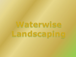 Waterwise Landscaping Purpose of Landscaping