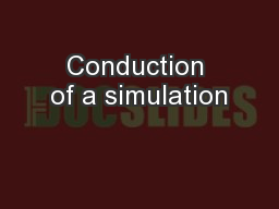 Conduction of a simulation